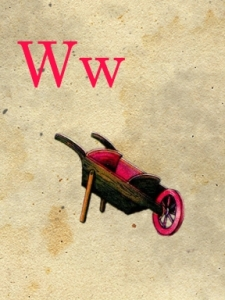 w - wheelbarrow - sweetly scrapped